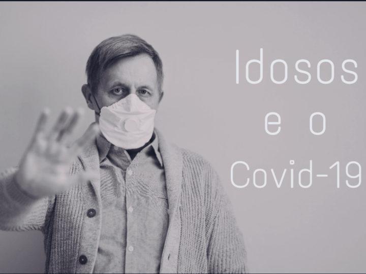 Idosos e o Covid-19